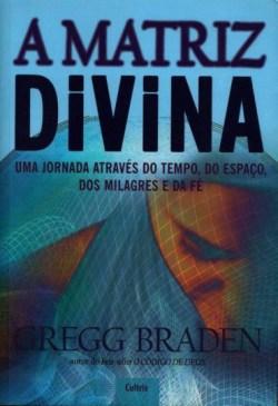 A Matriz Divina - Post-24.06.2015-1