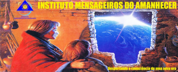 Mensageiros do Amanhecer - Post-30.06.2015