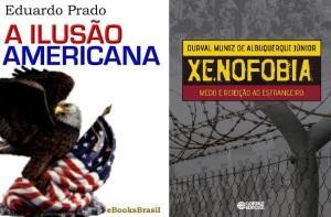 livros-a-ilusao-americana-xenofobia